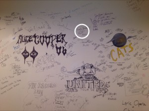 I love signing green room walls and this time I put myself between Alice Cooper and Cats!